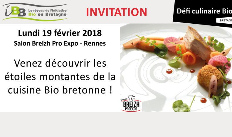 Breizh Pro Expo 2018 : Le Défi culinaire Bio lundi 19 janvier à Rennes
