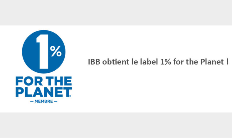 IBB reconnu par le label 1% for the Planet !