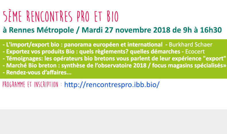 5èmes Rencontres Pro & Bio : Les inscriptions sont ouvertes !